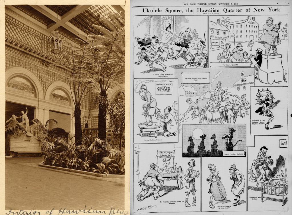 (Left) Interior of Hawaiian Building, 1915 San Francisco History Center, San Francisco Public Library / Mapping San Francisco's 1915 World's Fair, Historypin (Right) Cartoon Satirizing the National Fad for Ukuleles and Hawaiian Music, 1916 Courtesy of Louis M. Glackens