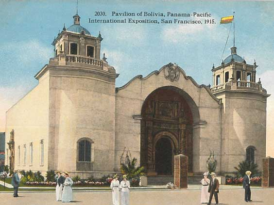 Pavilion of Bolivia, Panama-Pacific International Expostion. Official Post Card from the Cardinell-Vincent Company. Courtesy Ron Plain.