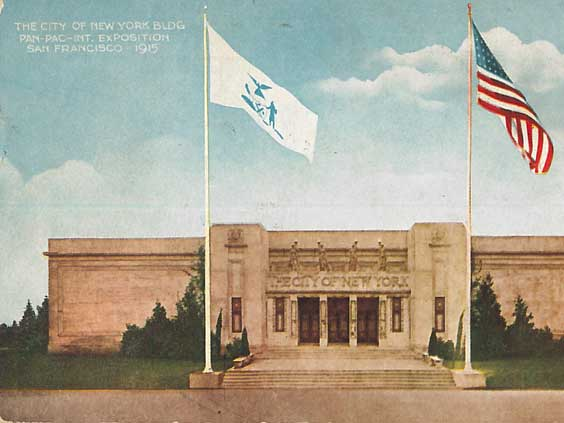 The City of New York Building, Panama-Pacific International Exposition. Official Postcard of the Cardinell-Vincent Company. Courtesy of Ron Plain.