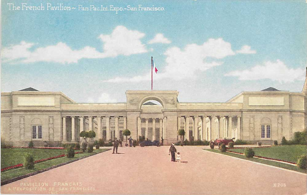 The French Pavilion - Panama-Pacific International Exposition. Pacific Novelty Company. Courtesy Ron Plain.