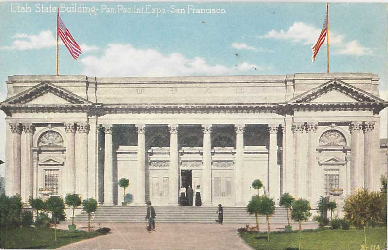Utah State Building, Panama-Pacific International Exposition. Pacific Novelty Company. Courtesy Ron Plain.